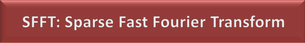 SFFT: Sparse Fast Fourier Transform